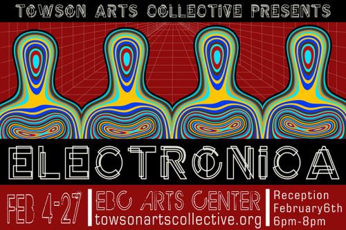 electronica_TowsonArtsCollective